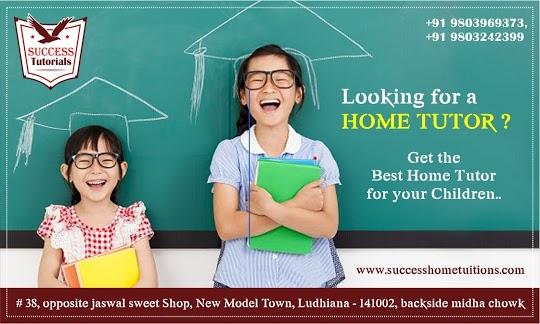 SUCCESS TUTORIALS – Home tuition Centre  In Ludhiana